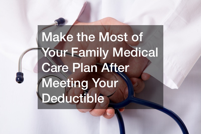 Family medical care plan benefits